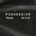 Muzyka klubowa: POSSESSION 2 | TAMA, Poznań