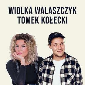 Stand-up: Stand-up Piotrków: Wiolka Walaszczyk & Tomek Kołecki