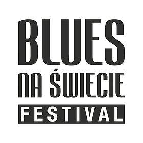 Koncerty: BLUES NA ŚWIECIE FESTIVAL