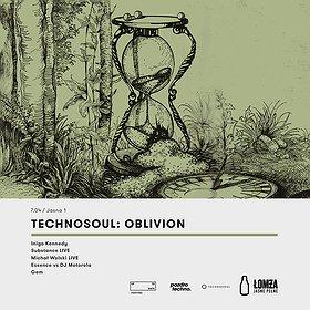 Imprezy: Technosoul: Oblivion - Inigo Kennedy, Substance aka DJ Pete live