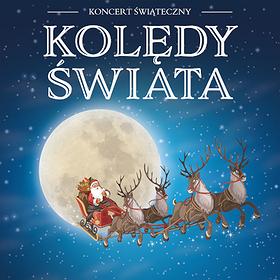 Concerts: Kolędy Świata - Warszawa - II TERMIN