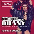 Events: Benassi Bros. feat. DHANY, Poznań