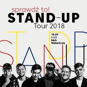 Stand-up: Sprawdź to! Stand-up Tour 2018 - Łódź