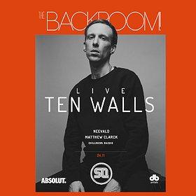 Imprezy: The Backroom pres Ten Walls live