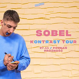"Hip Hop / Reggae : SOBEL ""Kontrast Tour"" | Poznań"