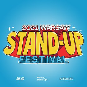 Stand-up: Warsaw Stand-up Festival 2021