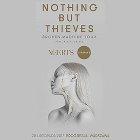 Koncerty: Nothing But Thieves