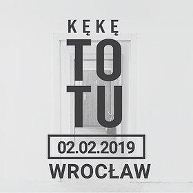 """Koncerty: KęKę """"To Tu"""" - Wrocław"""