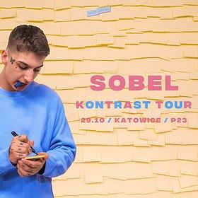 "Hip Hop / Reggae: SOBEL ""Kontrast Tour"" | Katowice - koncert odwołany"