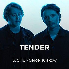 Koncerty: Tender - Kraków