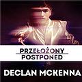 Pop / Rock: Declan McKenna, Warszawa