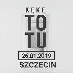 """Concerts: KęKę """"To Tu"""" - Szczecin"""