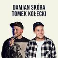 Stand-up Katowice: Tomek Kołecki & Damian Skóra