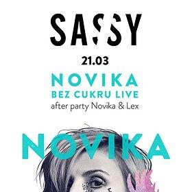 Imprezy: SASSY LIVE: Novika 'Bez Cukru' + afterparty Novika & Mr. Lex