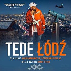 Koncerty: Tede premiera KEPTN Tour Bulencje, Łódź