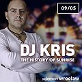 DJ KRIS - The History Of Sunrise //X-Demon Wrocław