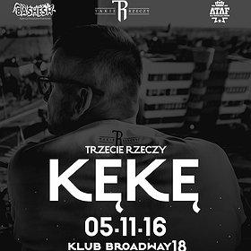 Concerts: KęKę - Łódź, Klub Broadway