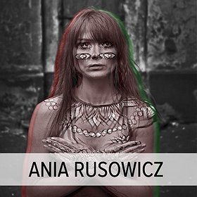 Koncerty: Ania Rusowicz + Besides