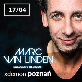 Clubbing: Marc Van Linden // X-Demon Poznań