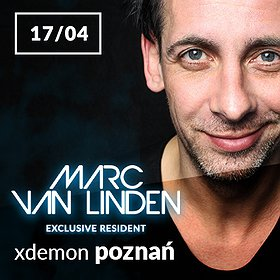 Muzyka klubowa: Marc Van Linden // X-Demon Poznań