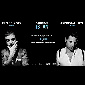 Clubbing: IOSound Party  w / Andre Galluzzi (Cocoon)  &  Funk D' Void (Soma)  by Temperamental