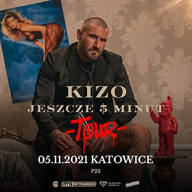 "Hip Hop / Reggae: KIZO ""JESZCZE 5 MINUT TOUR"" | KATOWICE"