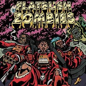 : FLATBUSH ZOMBIES