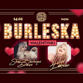 Inne: Burleska w/ Lillet L'amour | Miłość i ostrygi - Walentynki