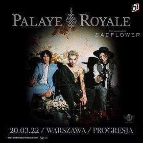 Pop / Rock: Palaye Royale + Badflower | Warszawa