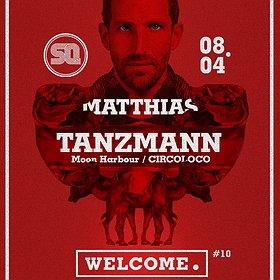 Muzyka klubowa: Welcome.  #10 pres. MATTHIAS TANZMANN (Circoloco)