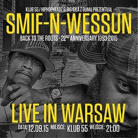 Koncerty: Smif N Wessun (NYC) Warszawa!