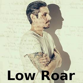 Pop / Rock:  LOW ROAR / 7.11 / Poznań