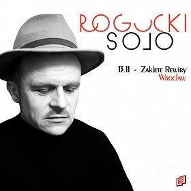 Pop / Rock: Rogucki Solo | Wrocław - koncert odwołany