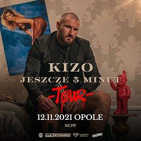 "Hip Hop / Reggae: KIZO ""JESZCZE 5 MINUT TOUR"" | OPOLE"