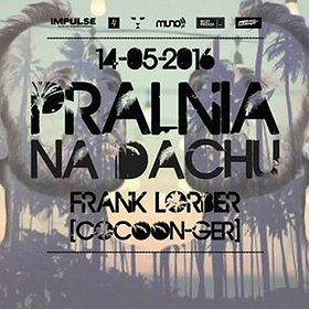 Imprezy: ROOFTOP OPENING w/ FRANK LORBER (COCOON)