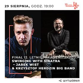 Festiwale: 12. LAJ - SWINGING WITH SINATRA – JAREK WIST & KRZYSZTOF HERDZIN BIG BAND