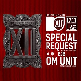 Imprezy: DrumObsession 12th Birthday: Special Request b2b Om Unit