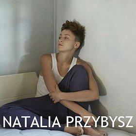 Concerts: Natalia Przybysz