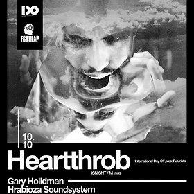 Imprezy: International Day Off pres: Futurista with Heartthrob (ISNISNT / M_NUS)