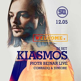 Imprezy: Welcome. pres. KIASMOS dj set!