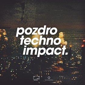 Imprezy: Pozdro Techno Impact