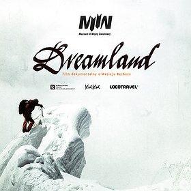 : Dreamland Film dokumentalny o Macieju Berbece