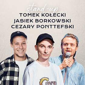 Stand-up : Testy nowego Stand-upu: Kołecki x Borkowski x Ponteffski | Bielsko Biała