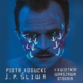 """Koncerty: PIOTR ROGUCKI """"J.P. Śliwa"""" (Open Stage)"""