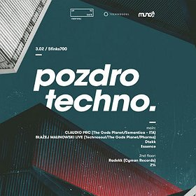 Imprezy: Pozdro Techno with Claudio PRC | Sfinks700