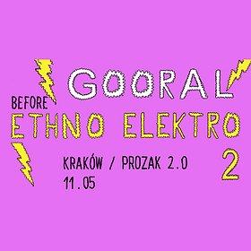 Koncerty: Gooral / Before Ethno Elektro 2