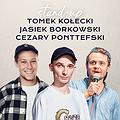 Stand-up: Testy nowego Stand-upu: Kołecki x Borkowski x Ponteffski | Tychy, Tychy