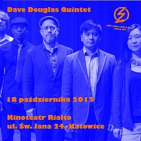 Festiwale: JaZZ i okolice / Dave Douglas Quintet