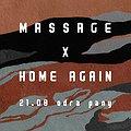 Clubbing: Massage & Home Again, Wrocław