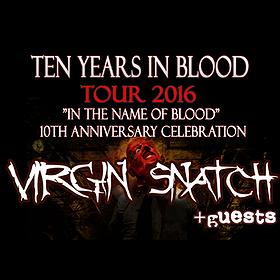 Koncerty: VIRGIN SNATCH – TEN YEARS IN BLOOD TOUR 2016 / TRIAGONAL